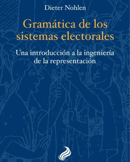 La gramática de los sistemas electorales