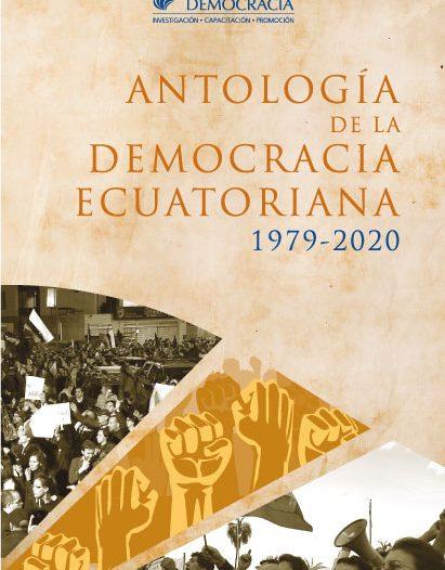 Antología de la democracia ecuatoriana, 1979-2020