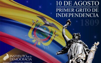 10 de Agosto – Primer grito de la Independencia